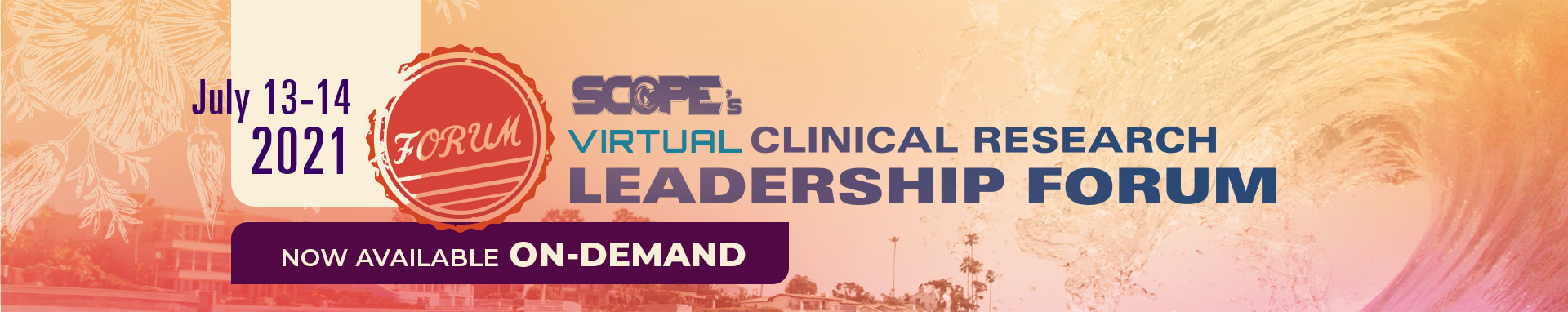 SCOPE Clinical Research Leadership Forum